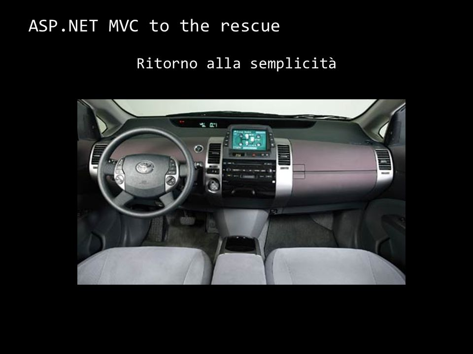 ASP.NET MVC to the rescue Ritorno alla semplicità