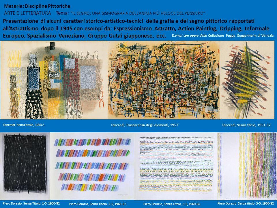 Materia: Discipline Pittoriche ARTE E LETTERATURA Tema: IL SEGNO: UNA SISMOGRAFIA DELLANIMA PIÙ VELOCE DEL PENSIERO. Presentazione di alcuni caratteri