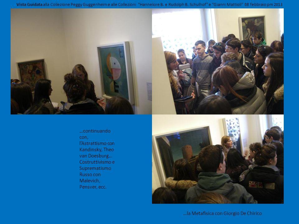 …continuando con, lAstrattismo con Kandinsky, Theo van Doesburg… Costruttivismo e Suprematismo Russo con Malevich, Pensver, ecc. …la Metafisica con Gi