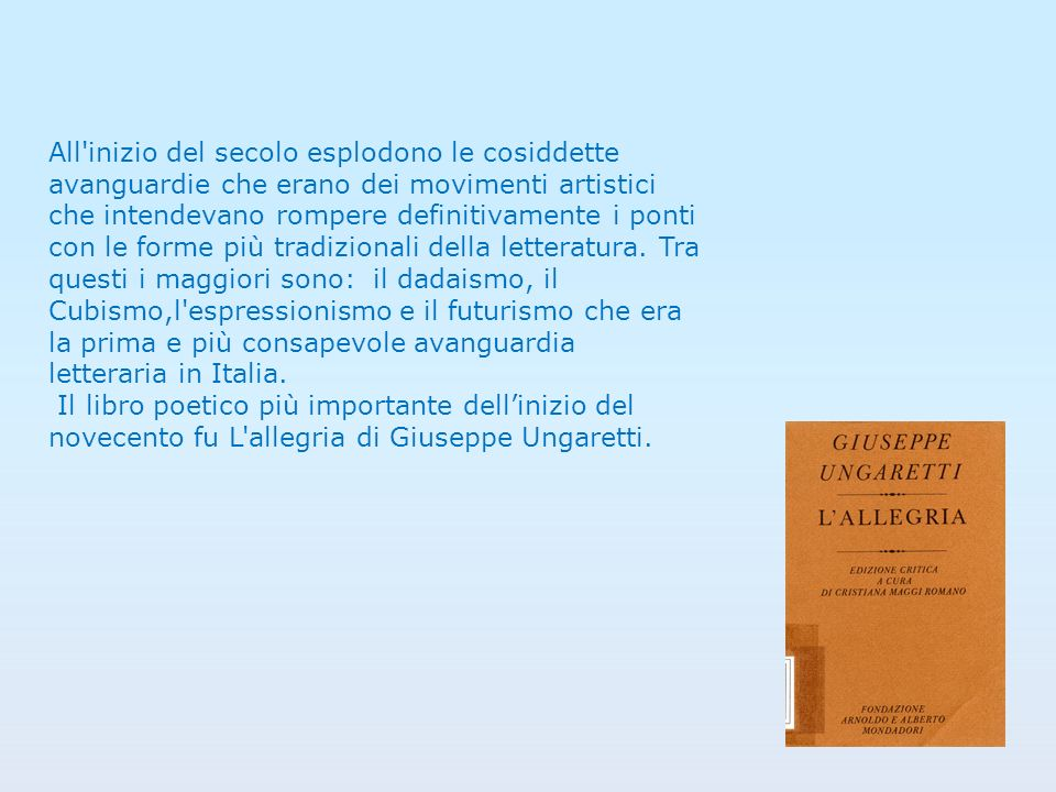 Durante i primi anni del novecento si sviluppa in Italia il movimento letterario del decadentismo.