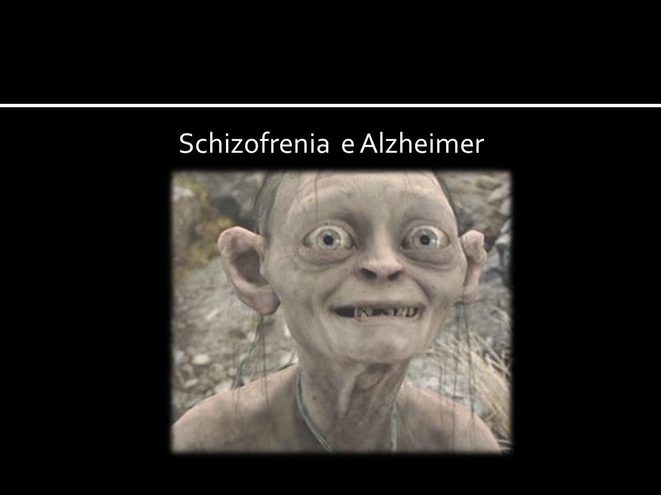Schizofrenia e Alzheimer