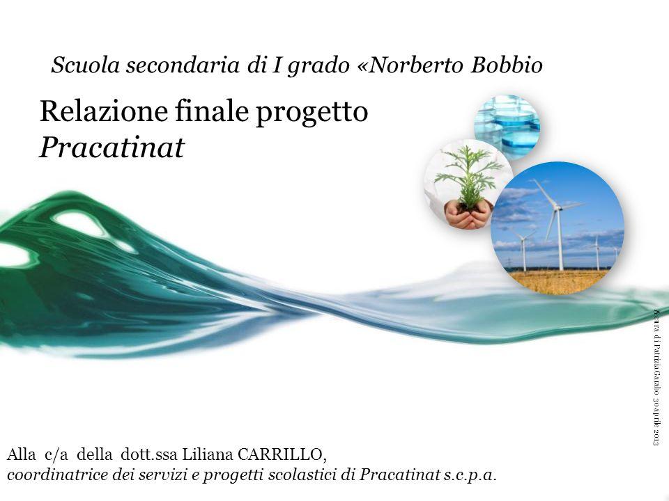 Relazione finale progetto Pracatinat Scuola secondaria di I grado «Norberto Bobbio Prima riflessione condivisa Pracatinat ….