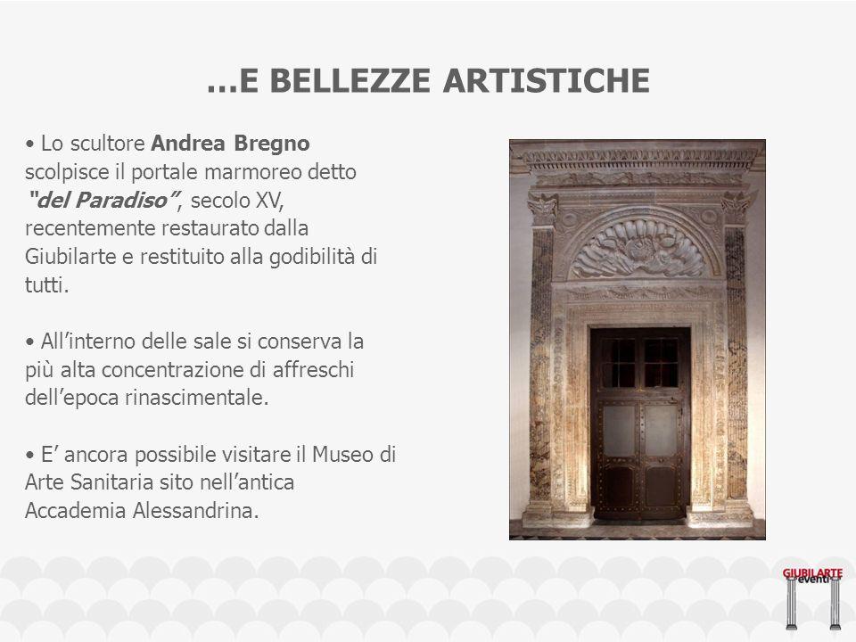 …E BELLEZZE ARTISTICHE Lo scultore Andrea Bregno scolpisce il portale marmoreo detto del Paradiso, secolo XV, recentemente restaurato dalla Giubilarte e restituito alla godibilità di tutti.