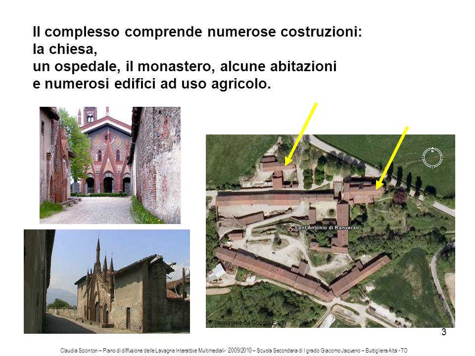3 Il complesso comprende numerose costruzioni: la chiesa, un ospedale, il monastero, alcune abitazioni e numerosi edifici ad uso agricolo. Immagine da