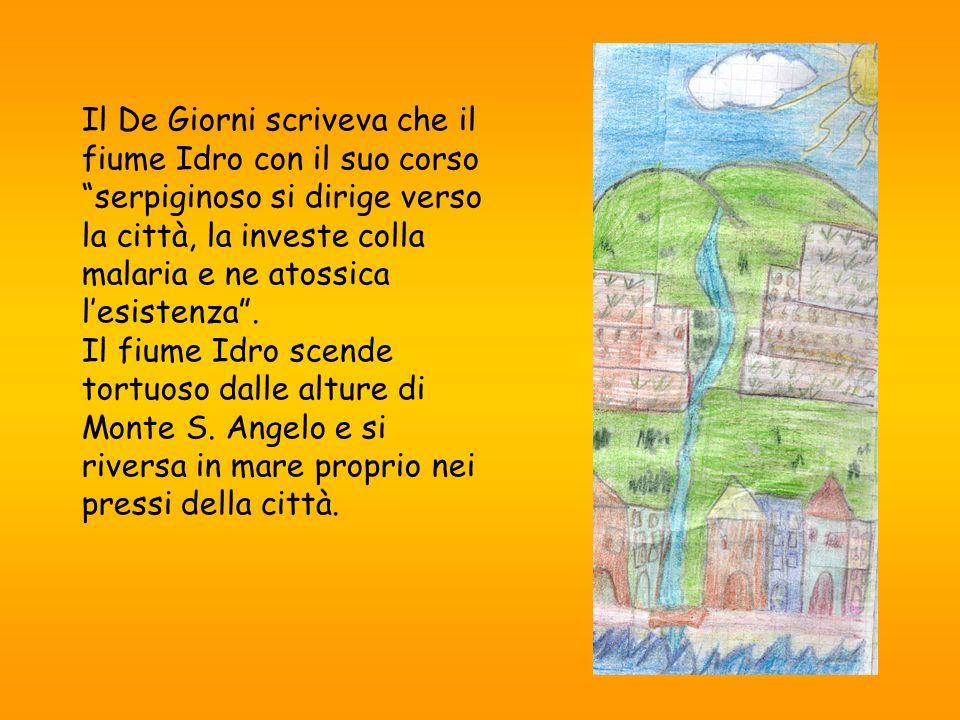 Il De Giorni scriveva che il fiume Idro con il suo corso serpiginoso si dirige verso la città, la investe colla malaria e ne atossica lesistenza. Il f