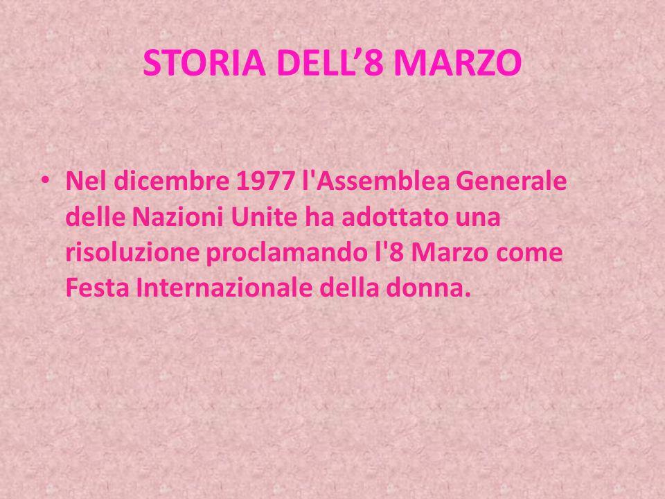 STORIA DELL8 MARZO La prima manifestazione femminista in Italia si svolse a Roma nel 1972.