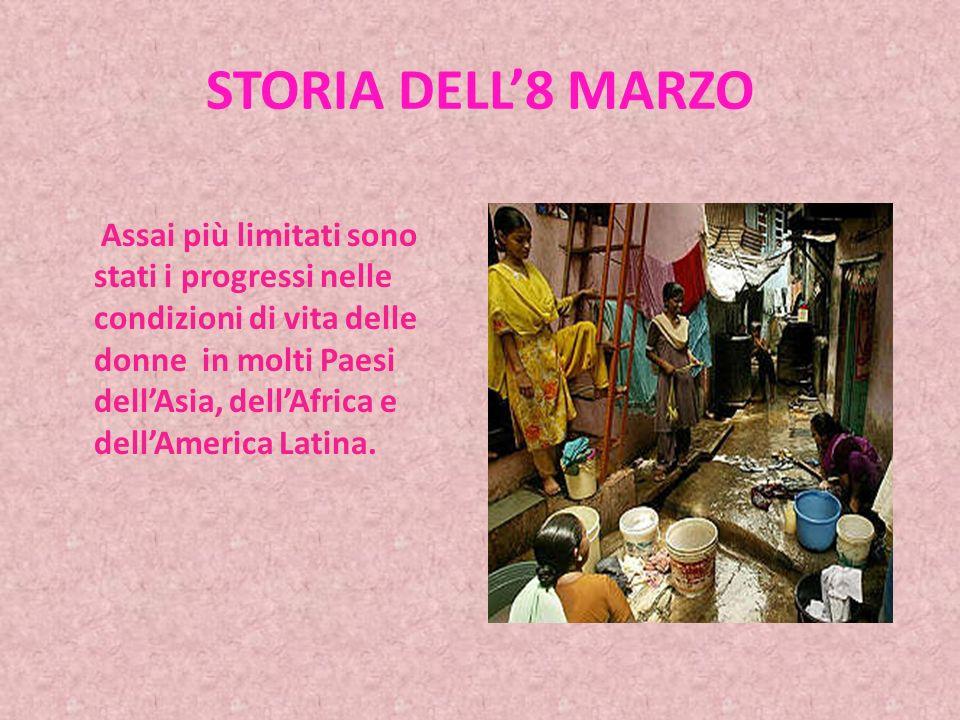 STORIA DELL8 MARZO In Italia sono ancora poche le donne che hanno importanti incarichi politici.