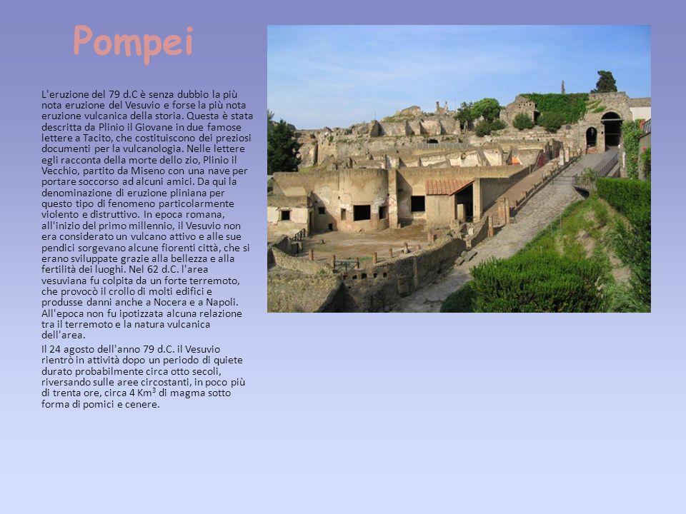 Fare clic per modificare stili del testo dello schema Secondo livello Terzo livello Quarto livello Quinto livello Pompei L eruzione del 79 d.C è senza dubbio la più nota eruzione del Vesuvio e forse la più nota eruzione vulcanica della storia.