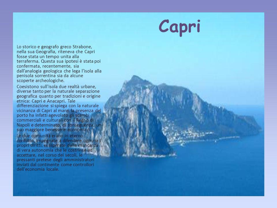 Fare clic per modificare stili del testo dello schema Secondo livello Terzo livello Quarto livello Quinto livello Capri Lo storico e geografo greco Strabone, nella sua Geografia, riteneva che Capri fosse stata un tempo unita alla terraferma.