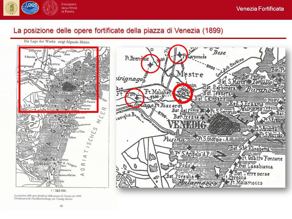 Venezia Fortificata La posizione delle opere fortificate della piazza di Venezia (1899)