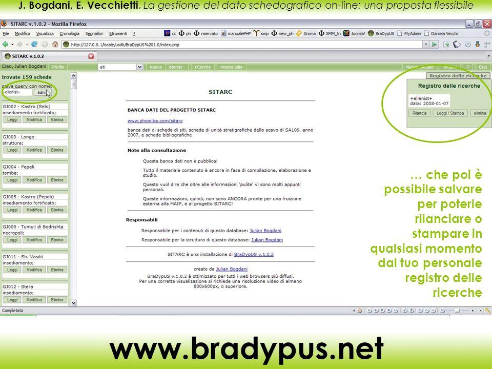 J. Bogdani, E. Vecchietti, La gestione del dato schedografico on-line: una proposta flessibile www.bradypus.net … che poi è possibile salvare per pote