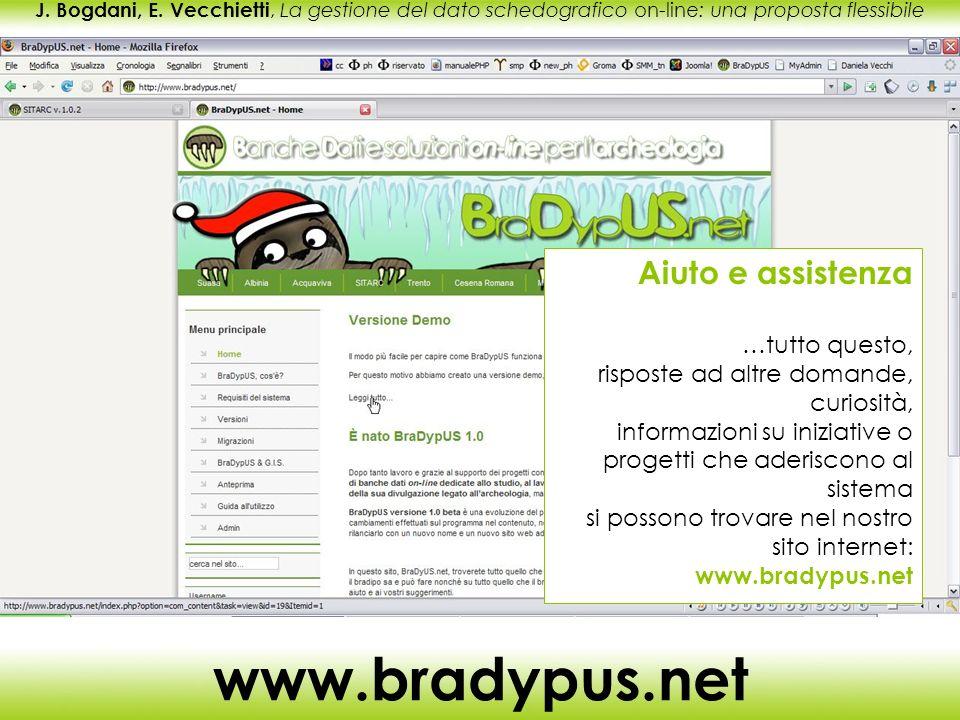 J. Bogdani, E. Vecchietti, La gestione del dato schedografico on-line: una proposta flessibile www.bradypus.net Aiuto e assistenza …tutto questo, risp