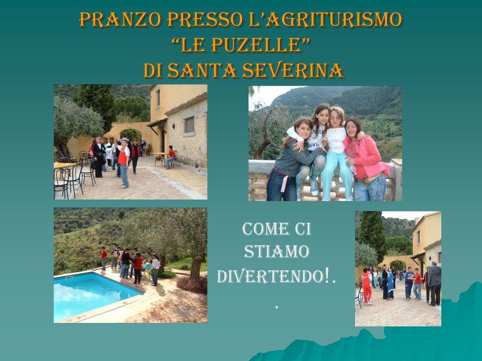 Pranzo presso Lagriturismo Le Puzelle di Santa Severina Come ci stiamo divertendo !..
