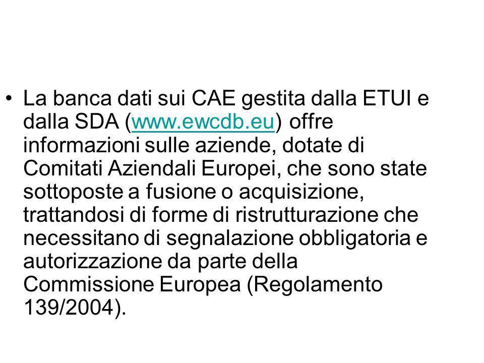 La banca dati sui CAE gestita dalla ETUI e dalla SDA (www.ewcdb.eu) offre informazioni sulle aziende, dotate di Comitati Aziendali Europei, che sono s
