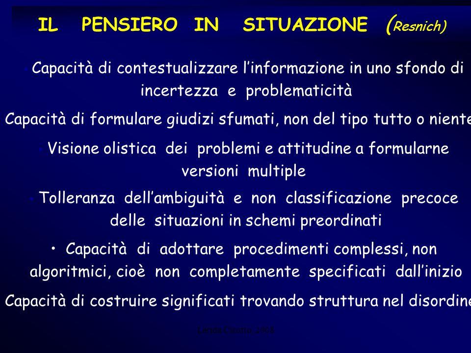 Lerida Cisotto, 2008 3 - FATTORI DINAMICI motivazionali, emotivi, autoregolazione 1- SAPERI Conoscenza dichiarativa Conoscenza procedurale: abilità Né sola destrezza tecnica (esperienza), né sapere astratto (conoscenza) RISULTATO COMPLESSO DELLORCHESTRAZIONE TRA RISULTATO COMPLESSO DELLORCHESTRAZIONE TRA Il CONCETTO DI COMPETENZA 2- CONTESTI, SITUAZIONI, ATTIVITA irregolari, complessi : problem-solving Le componenti fresche della competenza .