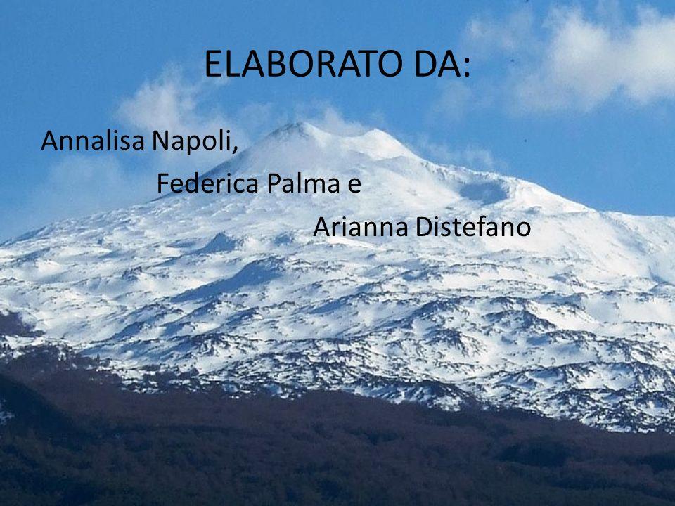ELABORATO DA: Annalisa Napoli, Federica Palma e Arianna Distefano