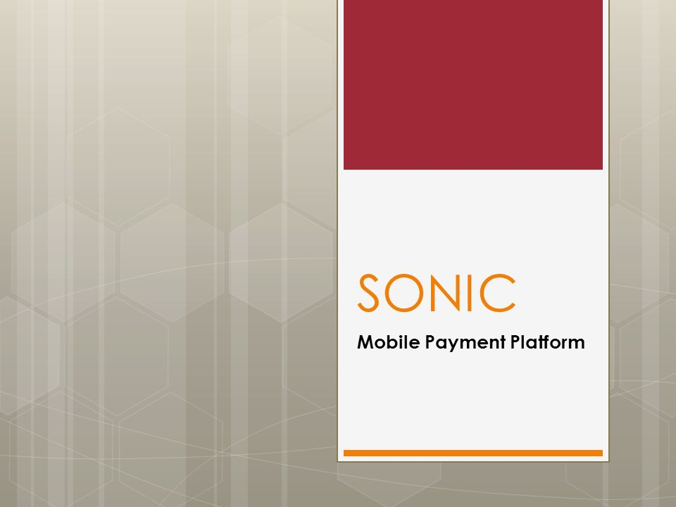 SONIC Mobile Payment Platform