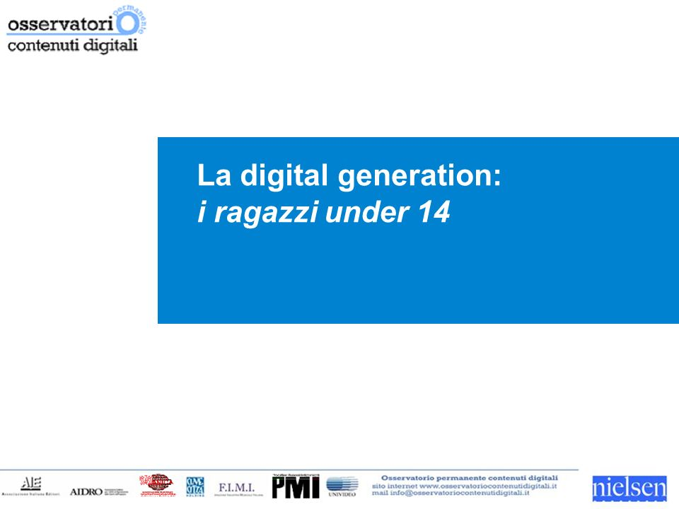La digital generation: i ragazzi under 14