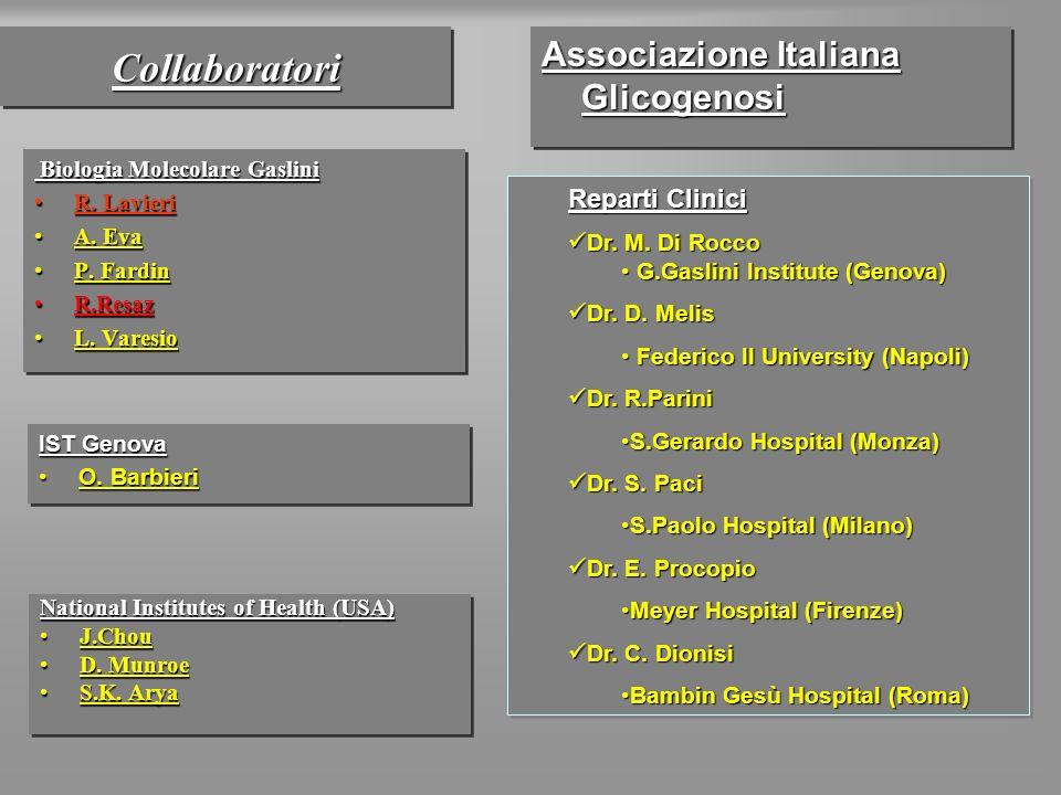 CollaboratoriCollaboratori Biologia Molecolare Gaslini Biologia Molecolare Gaslini R. LavieriR. Lavieri A. EvaA. Eva P. FardinP. Fardin R.ResazR.Resaz