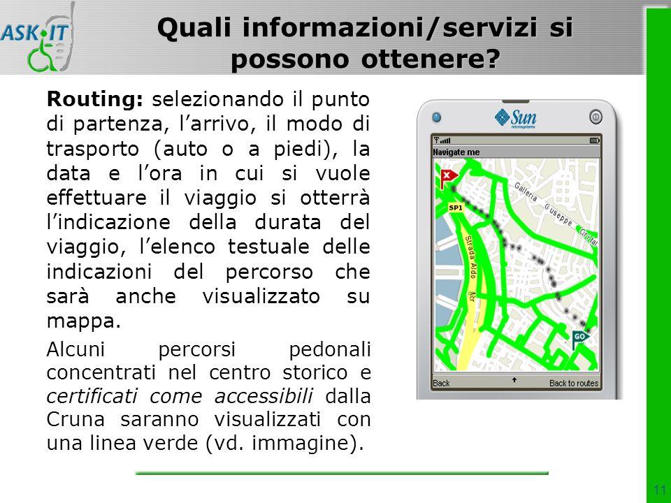11 Quali informazioni/servizi si possono ottenere.