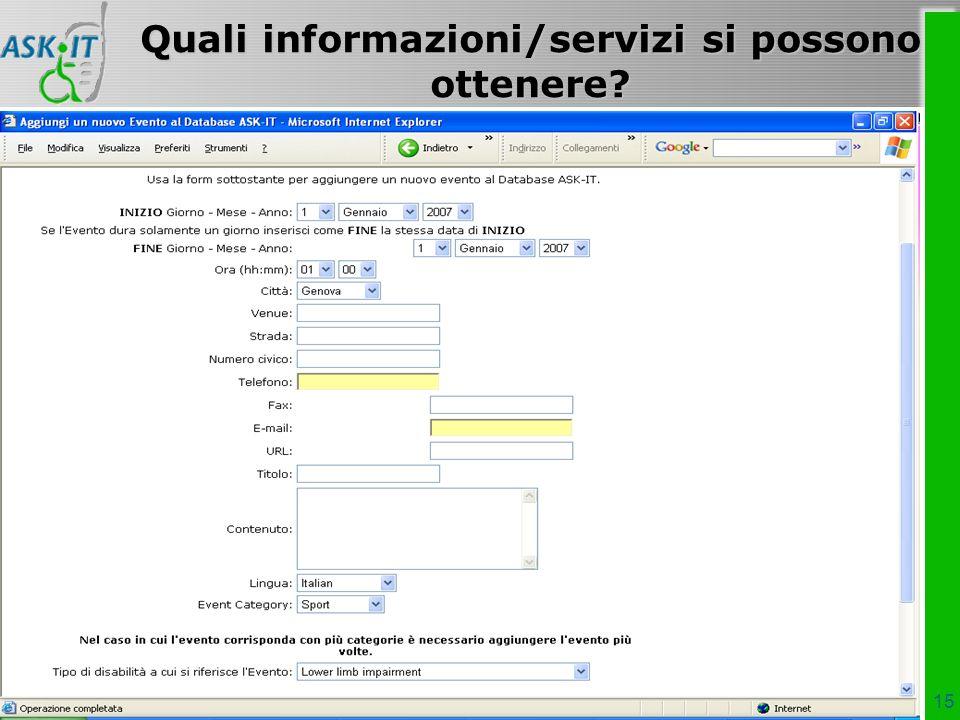 15 Quali informazioni/servizi si possono ottenere