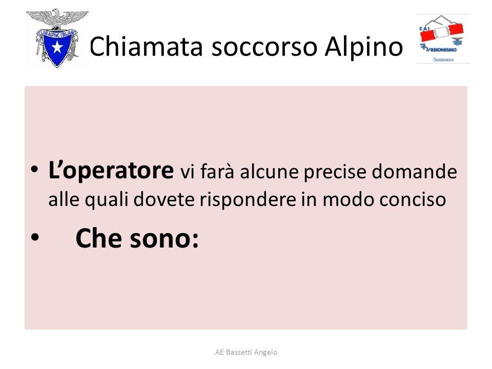 Chiamata soccorso Alpino AE Bassetti Angelo