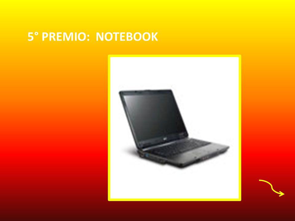 5° PREMIO: NOTEBOOK