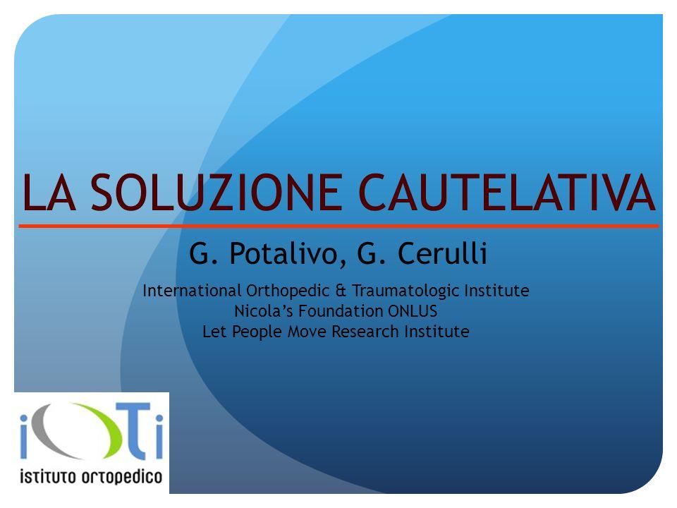 LA SOLUZIONE CAUTELATIVA G.Potalivo, G.