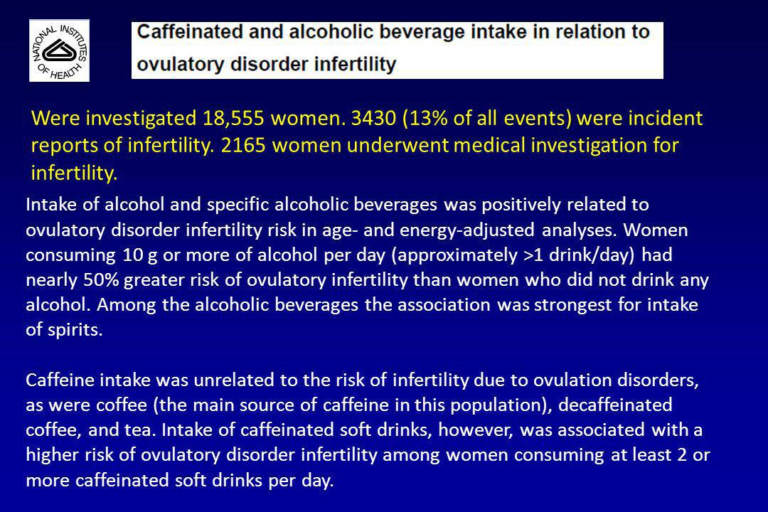 Intake of alcohol and specific alcoholic beverages was positively related to ovulatory disorder infertility risk in age- and energy-adjusted analyses.