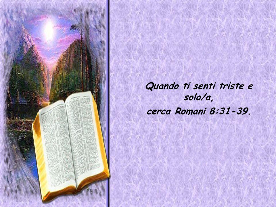 Quando Dio sembra distante, cerca il Salmo 63. Quando la tua fede ha bisogno di essere attivata, cerca Ebraici 11. Quando sei solo/a e hai paura, cerc