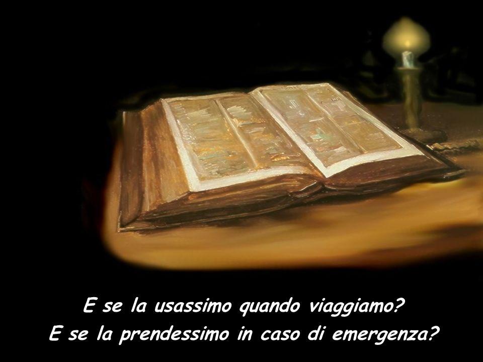 E se mettessimo sempre la nostra Bibbia nella tasca o nel portafoglio? E se la consultassimo ogni tanto durante la giornata? E se tornassimo a cercarl