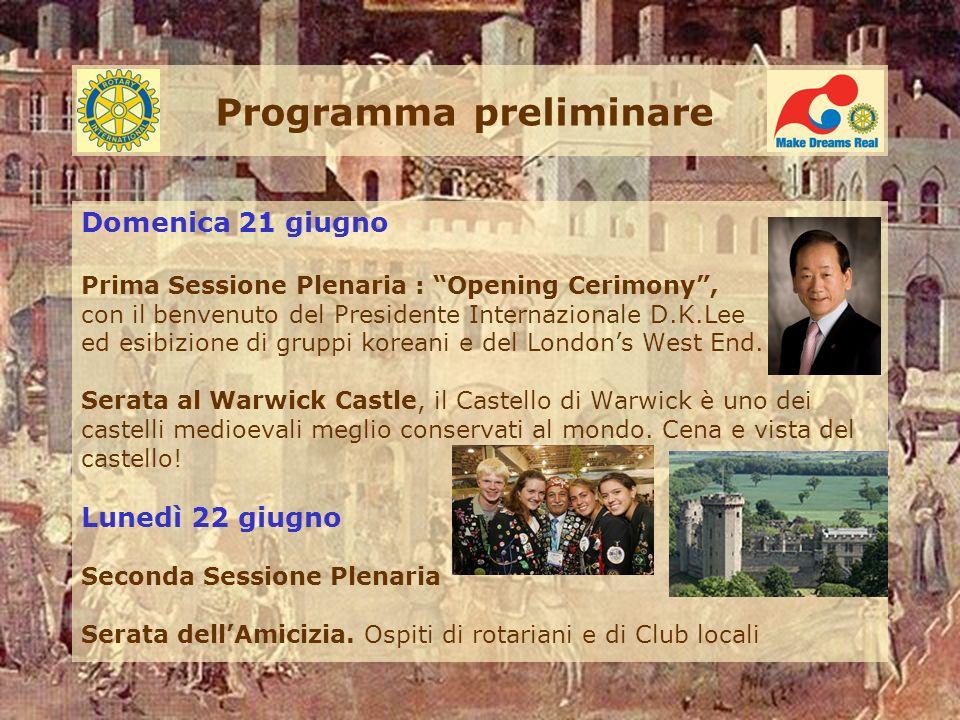 Programma preliminare Domenica 21 giugno Prima Sessione Plenaria : Opening Cerimony, con il benvenuto del Presidente Internazionale D.K.Lee ed esibizione di gruppi koreani e del Londons West End.