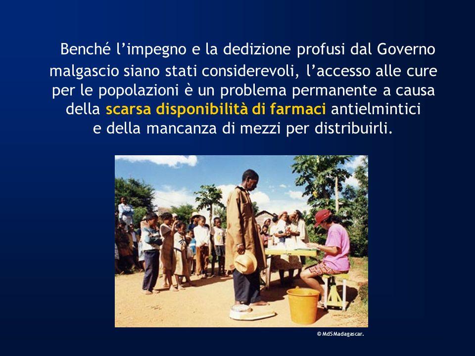 Benché limpegno e la dedizione profusi dal Governo malgascio siano stati considerevoli, laccesso alle cure per le popolazioni è un problema permanente