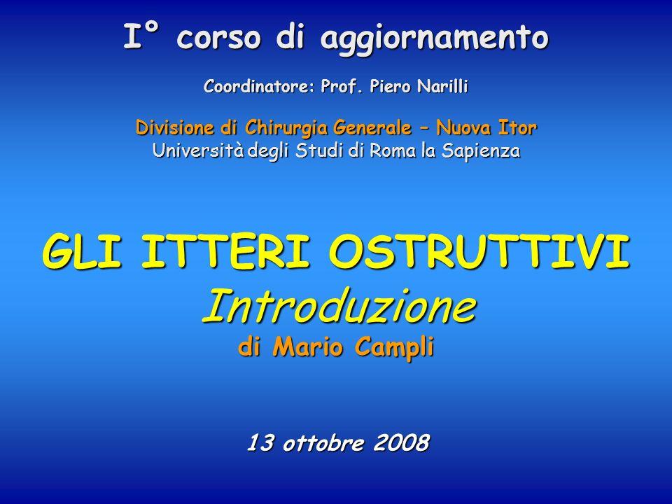 Gli itteri ostruttiviIntroduzione Nuova ITOR – ChirurgiaDott. Mario Campli