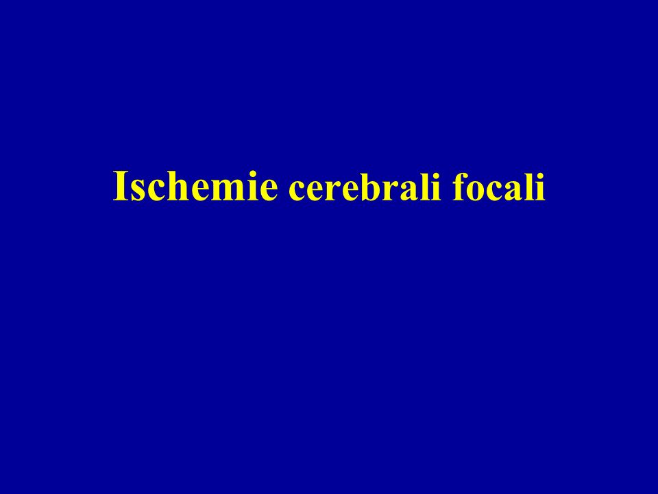 Ischemie cerebrali focali