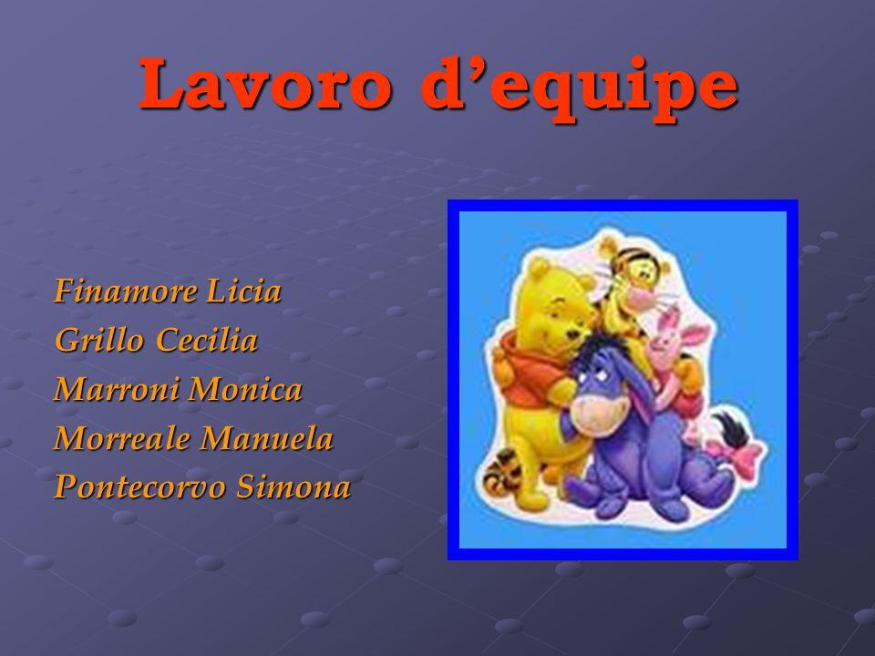 Lavoro dequipe Finamore Licia Grillo Cecilia Marroni Monica Morreale Manuela Pontecorvo Simona