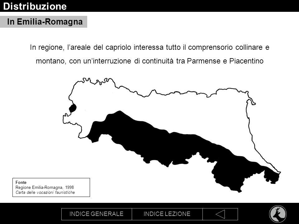 INDICE GENERALEINDICE LEZIONE Distribuzione In Emilia-Romagna In regione, lareale del capriolo interessa tutto il comprensorio collinare e montano, co