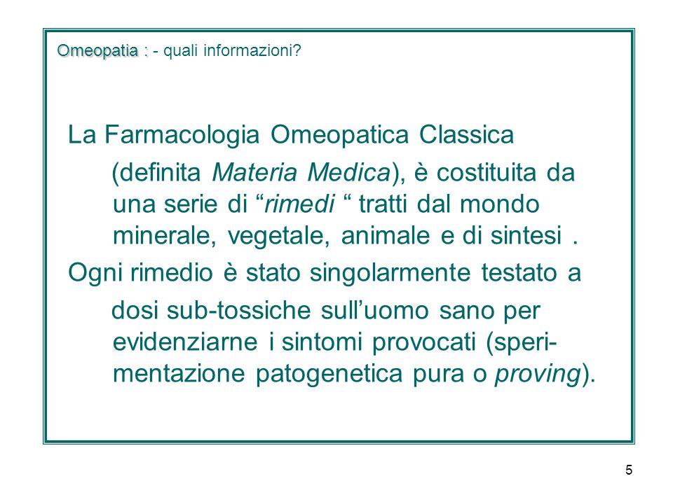 6 Omeopatia : Omeopatia : - quali informazioni.