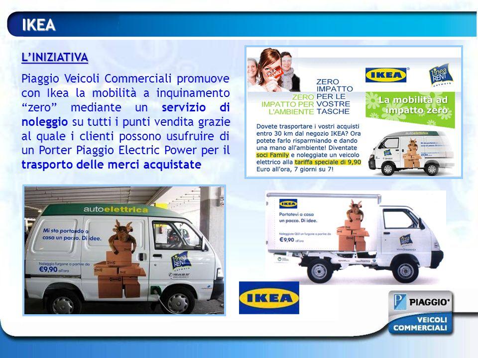 IKEA LINIZIATIVA Piaggio Veicoli Commerciali promuove con Ikea la mobilità a inquinamento zero mediante un servizio di noleggio su tutti i punti vendi