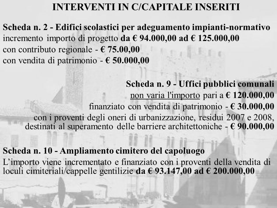 Scheda n. 2 - Edifici scolastici per adeguamento impianti-normativo incremento importo di progetto da 94.000,00 ad 125.000,00 con contributo regionale