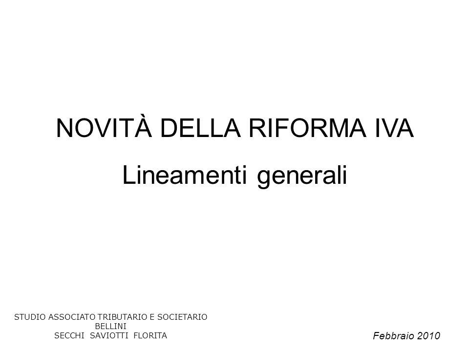 Febbraio 2010 STUDIO ASSOCIATO TRIBUTARIO E SOCIETARIO BELLINI SECCHI SAVIOTTI FLORITA 52 I nuovi modelli Intra