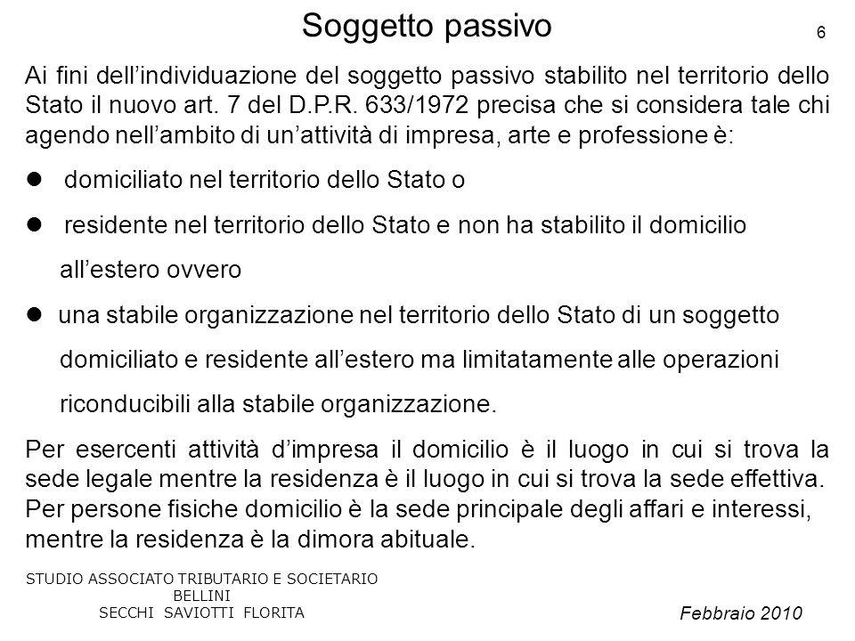 Febbraio 2010 STUDIO ASSOCIATO TRIBUTARIO E SOCIETARIO BELLINI SECCHI SAVIOTTI FLORITA 17 Deroghe generali (Sintesi) Art.