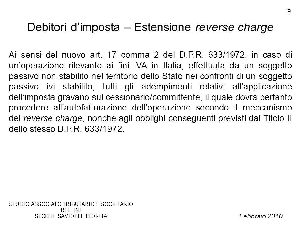 Febbraio 2010 STUDIO ASSOCIATO TRIBUTARIO E SOCIETARIO BELLINI SECCHI SAVIOTTI FLORITA 50 I nuovi modelli Intra