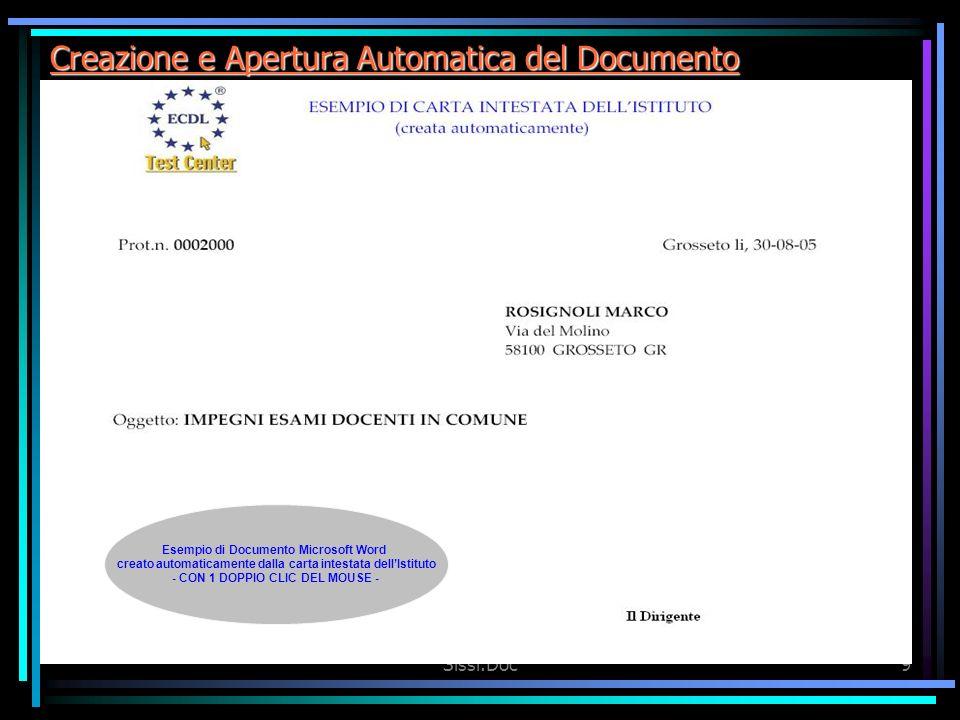 Sissi.Doc9 Creazione e Apertura Automatica del Documento Esempio di Documento Microsoft Word creato automaticamente dalla carta intestata dellIstituto - CON 1 DOPPIO CLIC DEL MOUSE -