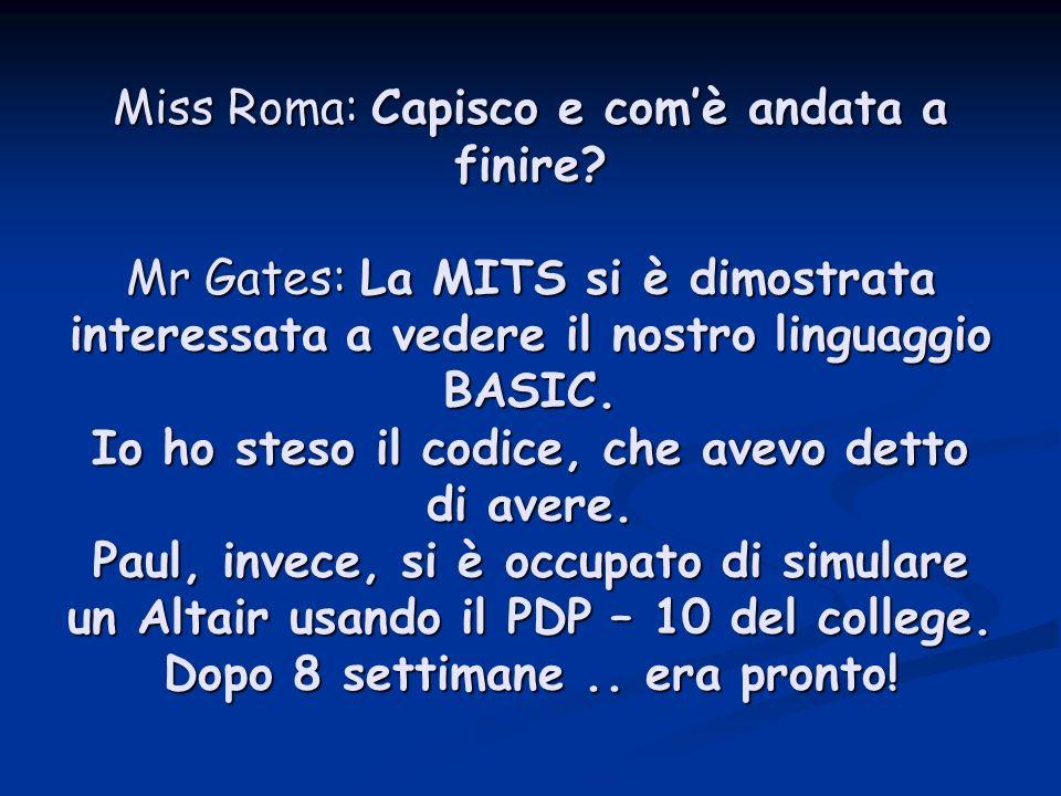 Miss Roma: Capisco e comè andata a finire.