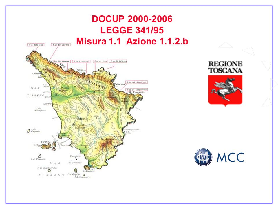 OGGETTO DOCUP 2000-2006 LEGGE 341/95 Misura 1.1 Azione 1.1.2.b