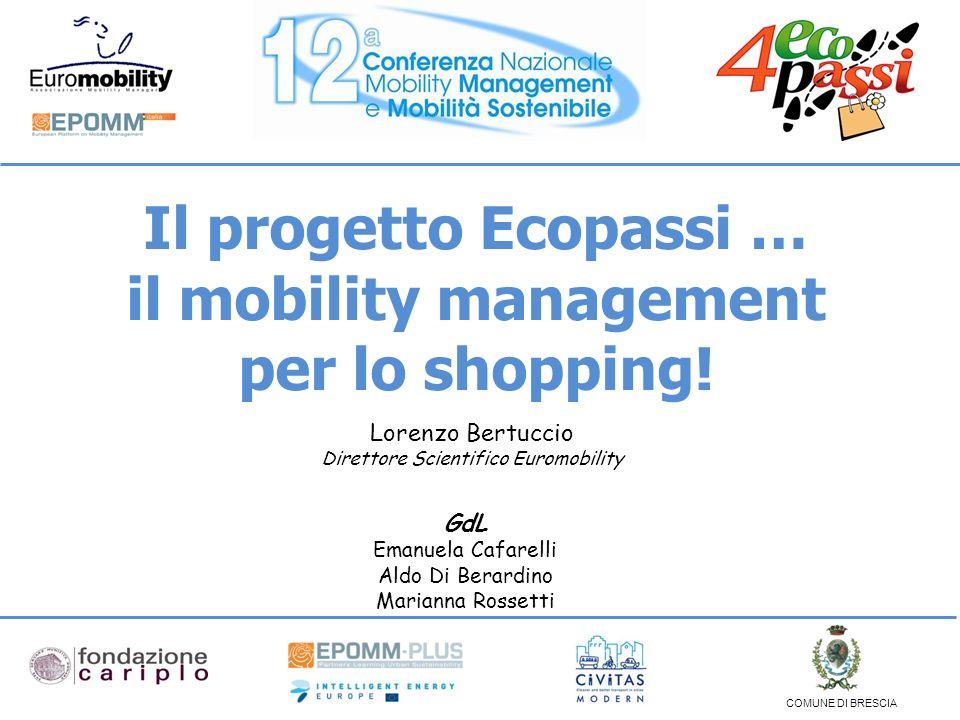 Il progetto Ecopassi … il mobility management per lo shopping.