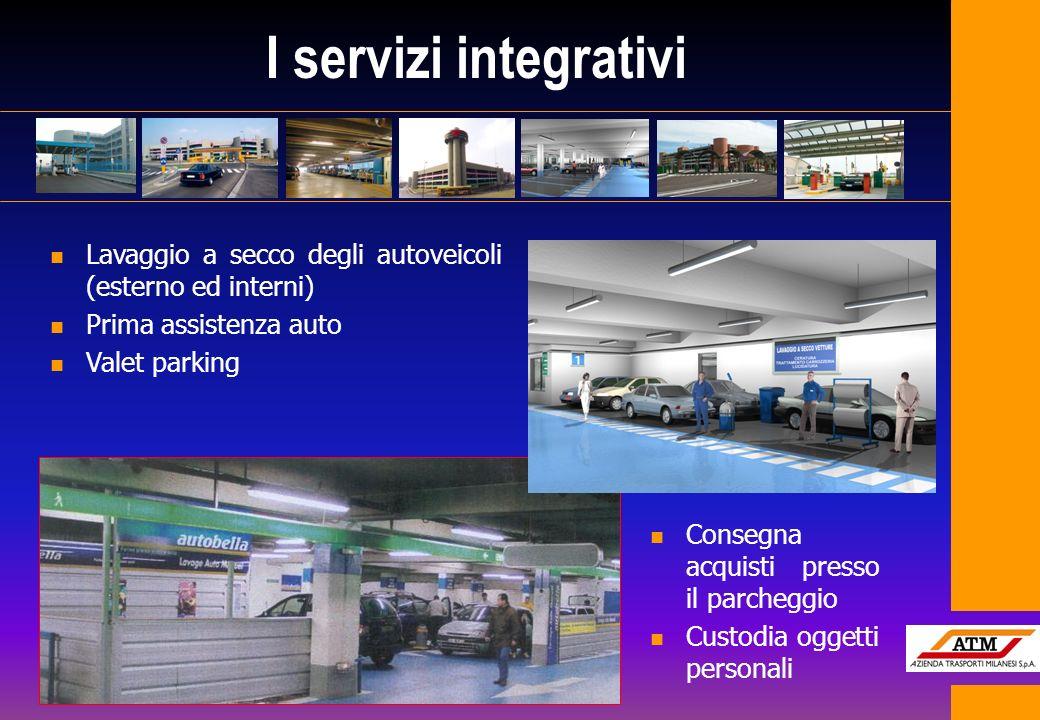 I servizi integrativi n Lavaggio a secco degli autoveicoli (esterno ed interni) n Prima assistenza auto n Valet parking n Consegna acquisti presso il