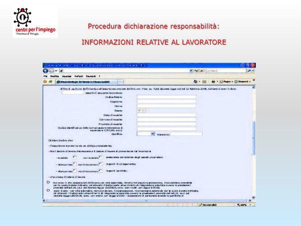 Procedura dichiarazione responsabilità: INFORMAZIONI RELATIVE ALLA RICHIESTA DI INCENTIVO