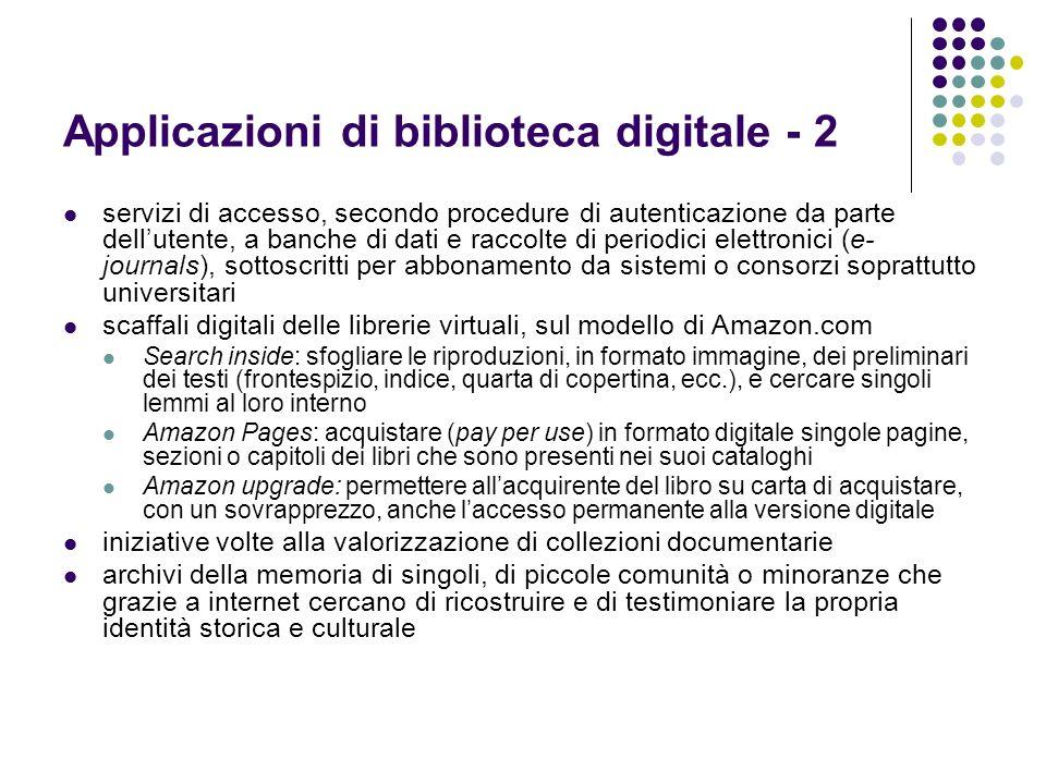 Applicazioni di biblioteca digitale - 2 servizi di accesso, secondo procedure di autenticazione da parte dellutente, a banche di dati e raccolte di pe